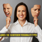 Personality Type Explained: the 16 Different Personality Types