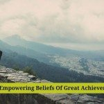 Empowering Beliefs, Great Achievers, Negative Thoughts