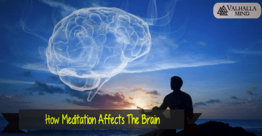 How Meditation Affects The Brain