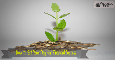 How to Set Your Day for Financial Success