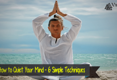 How to Quiet Your Mind - 6 Simple Techniques