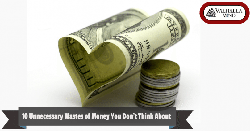 10 Unnecessary Wastes of Money You Don't Think About