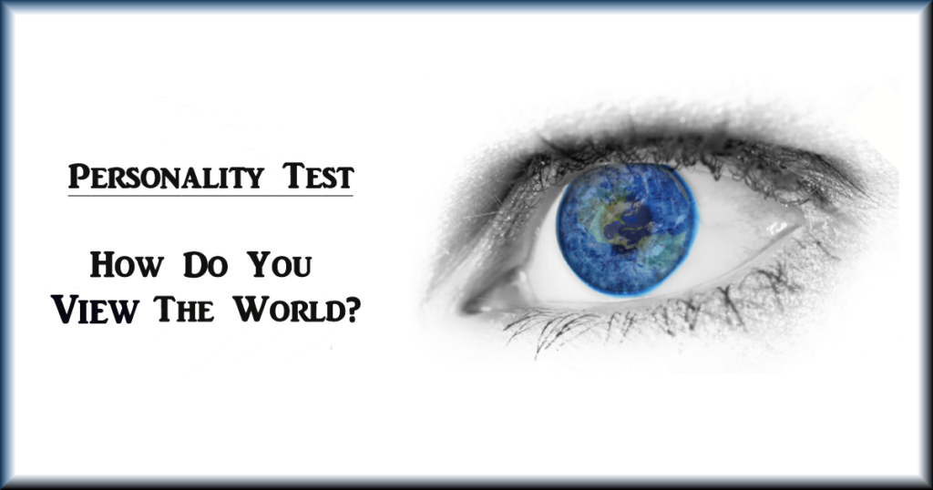 How do you view the world - Personality Test Featured
