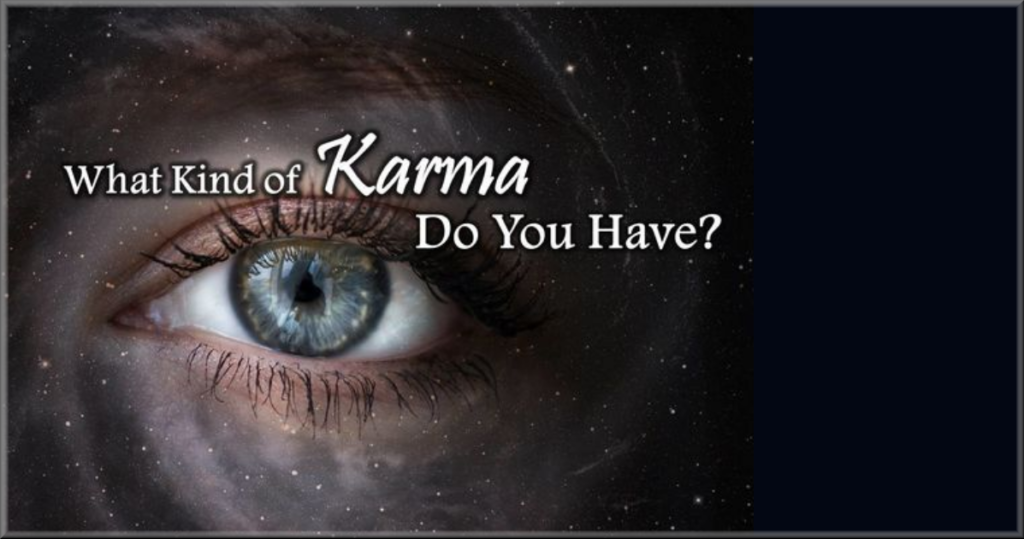 What Kind Of Karma Do You Have?